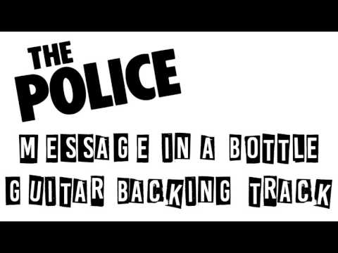 The Police - Message In a Bottle Guitar Backing Track (No Guitar)