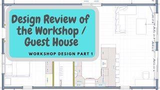Architectural Plans for Workshop / Guest House - Part 1