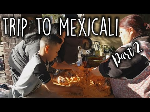 ✼TRAVEL VLOG: MEXICALI, MEXICO PART 2✼ - (12/18/16-12/22/16) - EyeAmLolo
