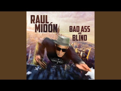 Bad Ass and Blind