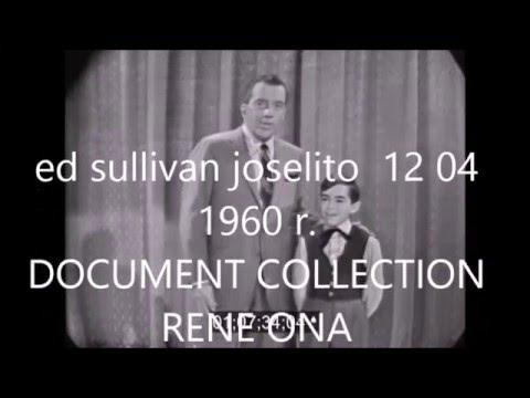 JOSELITO ED SULLIVAN 1960 LIVE COLLECTION RENE ONA