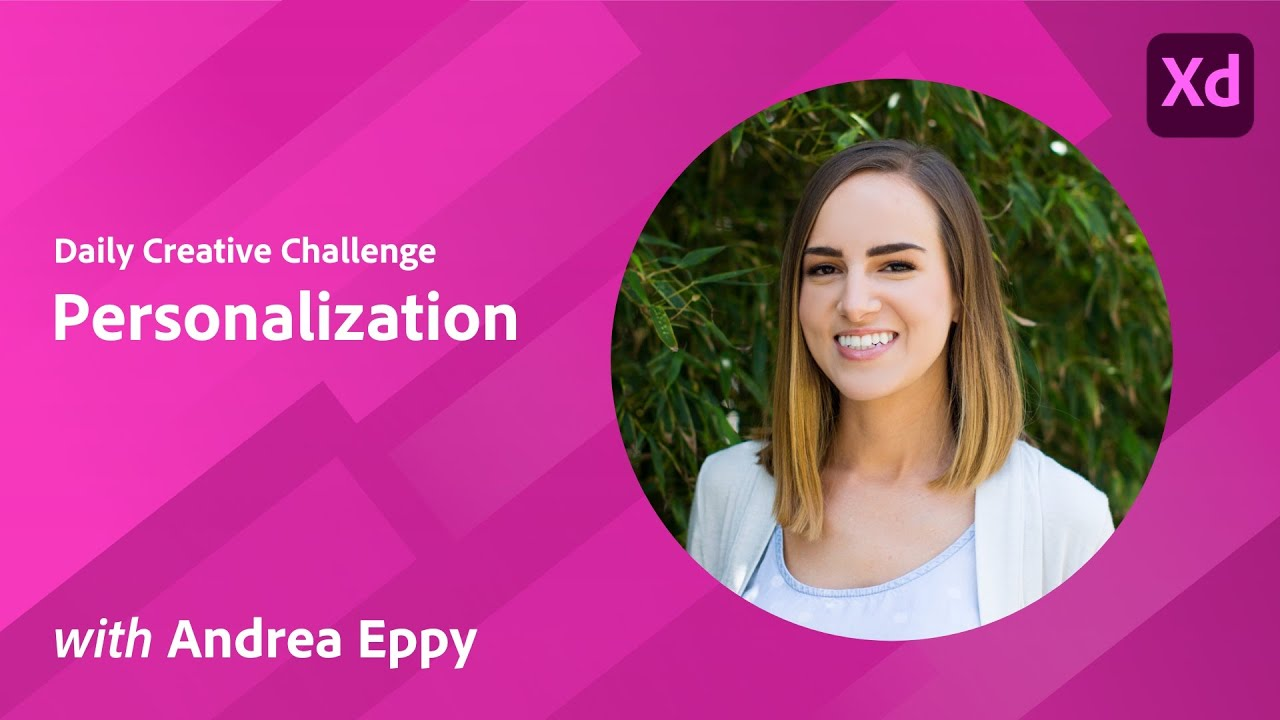 XD Daily Creative Challenge - Personalization