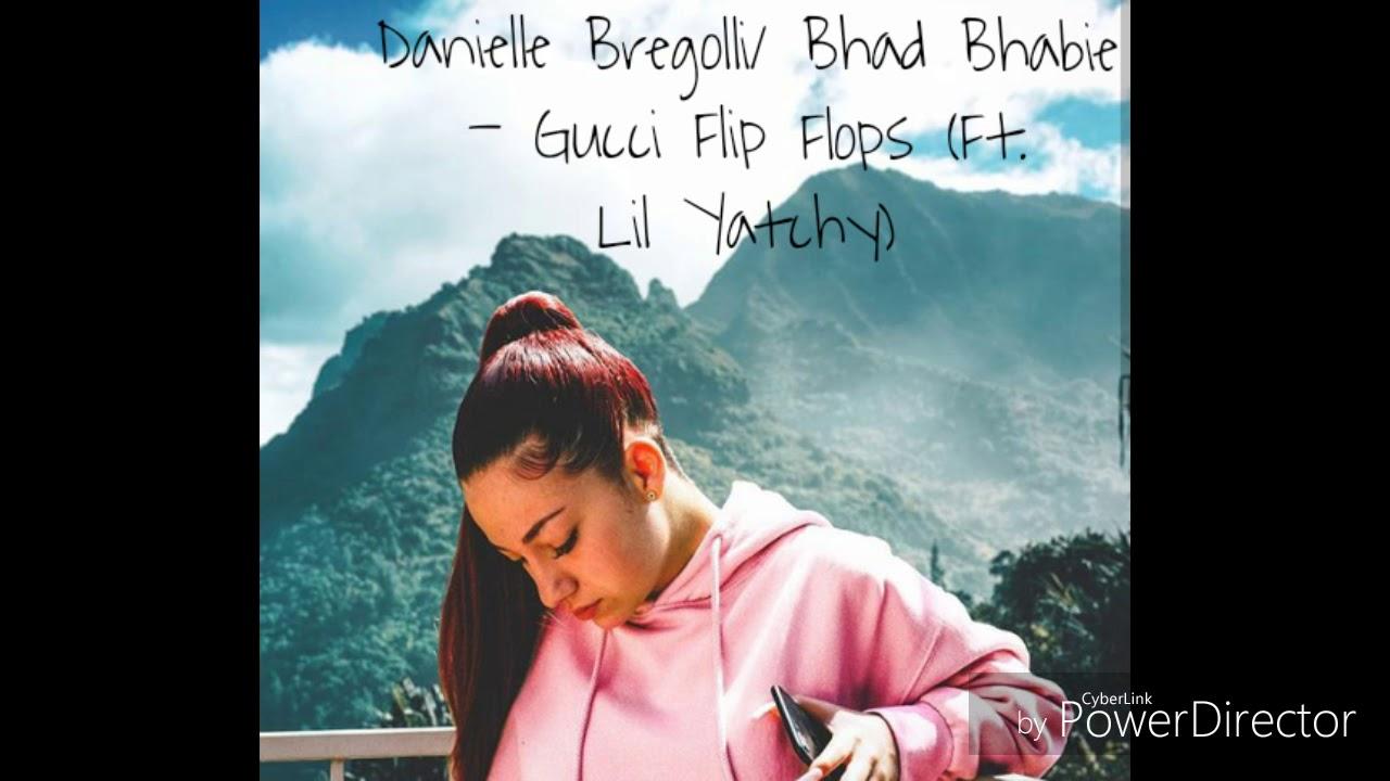 d12d2cfaca03 Danielle Bregolli- Gucci Flip Flops(Ft. Lil Yachty) Lyrics - YouTube