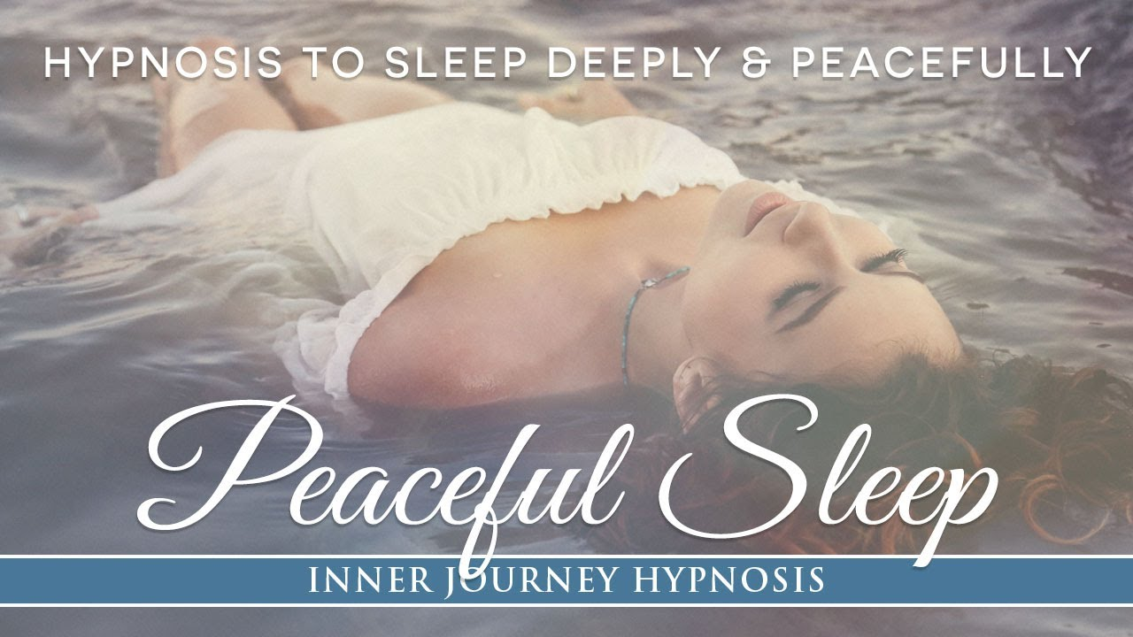 Peaceful Sleep  Powerful Hypnosis To Fall Asleep And Sleep Deeply All Night