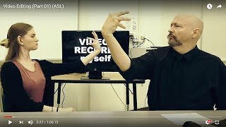 Technology Signing (Part 01) (Video Editing)American Sign Language (ASL)