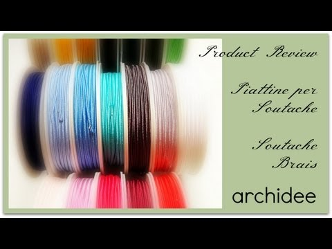 Review Acquisti | Piattine Soutache | Soutache Braids | Kora