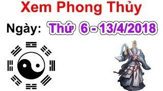 Xem Phong Thủy Thứ 6 Ngày 13/4/2018 | Xem Phong Thủy Hàng Ngày