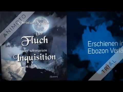 Der Fluch der schwarzen Inquisition von Christian Meckler eBook & Print (Buchtrailer)