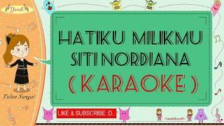 Download lagu Hatiku Milikmu - Siti Nordiana (Karaoke)🎙️💕 MP3