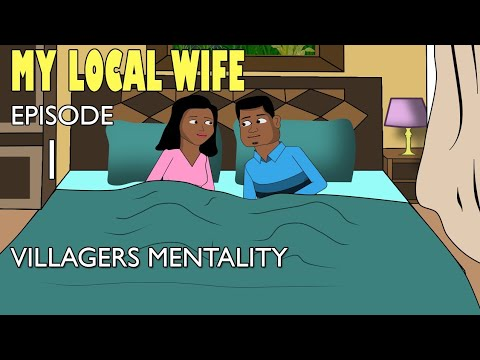 Download My Local wife 1- villagers mentality