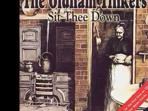 The Oldham Tinkers - Those Lancashire Lads