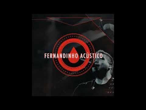 Fernandinho - Eu vou abrir o meu coração (acústico)