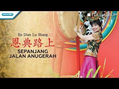 En Dian Lu Shang / Sepanjang Jalan Anugerah - Herlin Pirena (Audio full album)