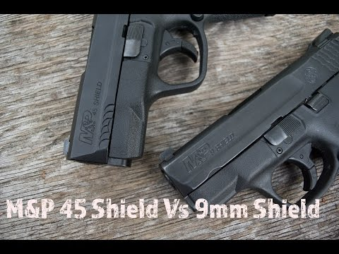 M&P 45 Shield Vs 9mm Shield...Battle For Your Favorite CCW