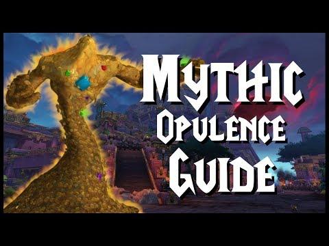 Mythic Opulence - Guide   Battle Of Dazar'Alor