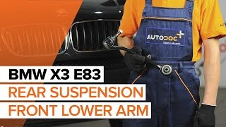 How to change rear suspension front lower arm on BMW X3 E83 [TUTORIAL]