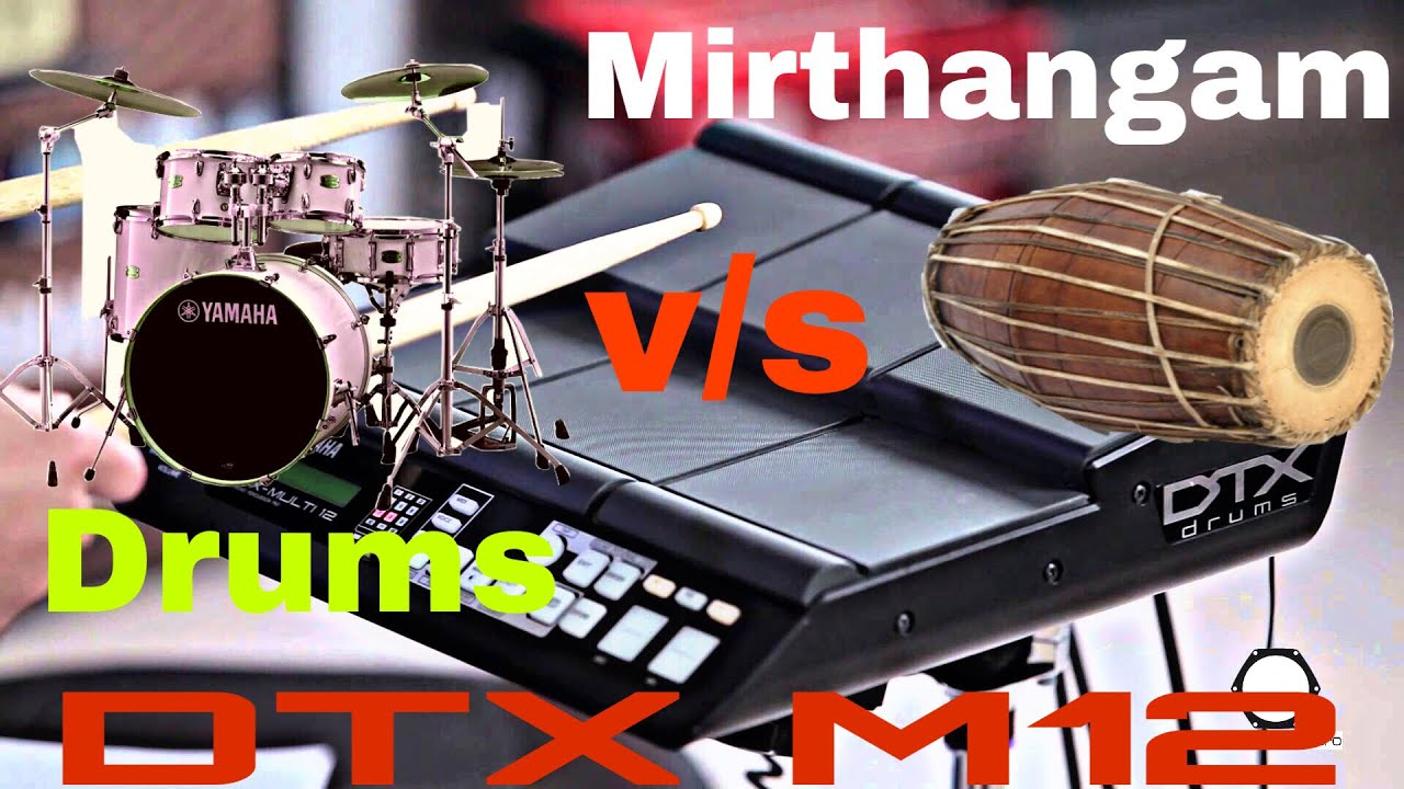 Yamaha Dtx Multi 12 Drums Mirthangam Review Yamaha Roland Octapad Training