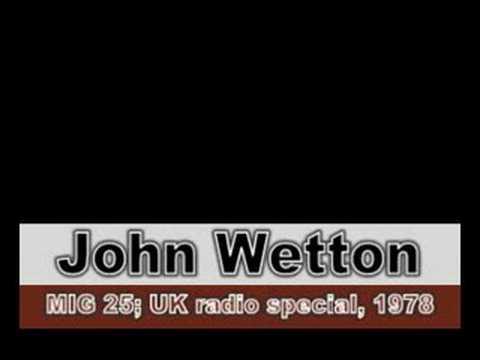 John Wetton 1978 U.K. promotion interview
