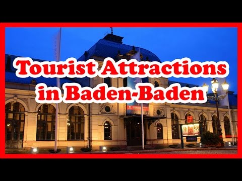 5 Top Rated Tourist Attractions in Baden-Baden | Germany Travel Guide