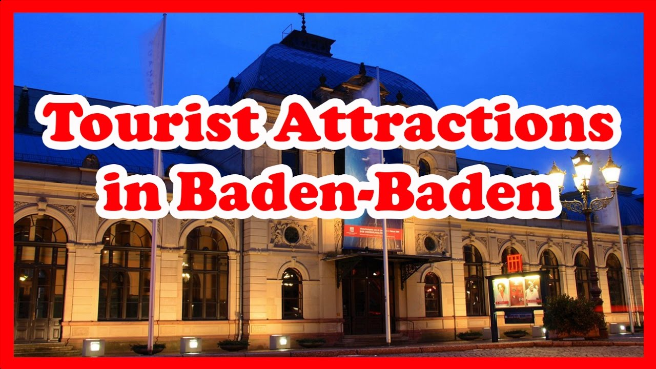 5 top rated tourist attractions in baden baden germany travel guide youtube. Black Bedroom Furniture Sets. Home Design Ideas