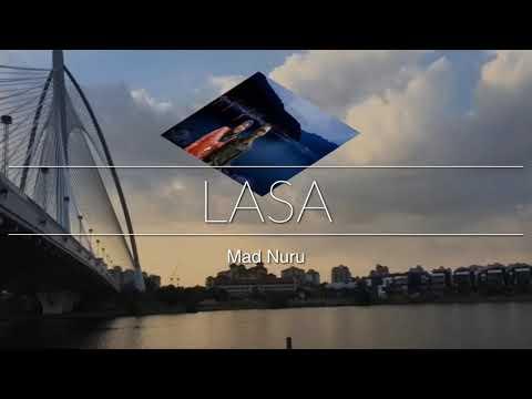 Lasa - MAD NURU
