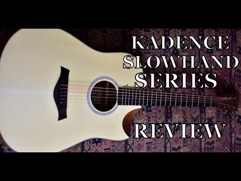 kadence-|-slowhand-series-|-guitar-review