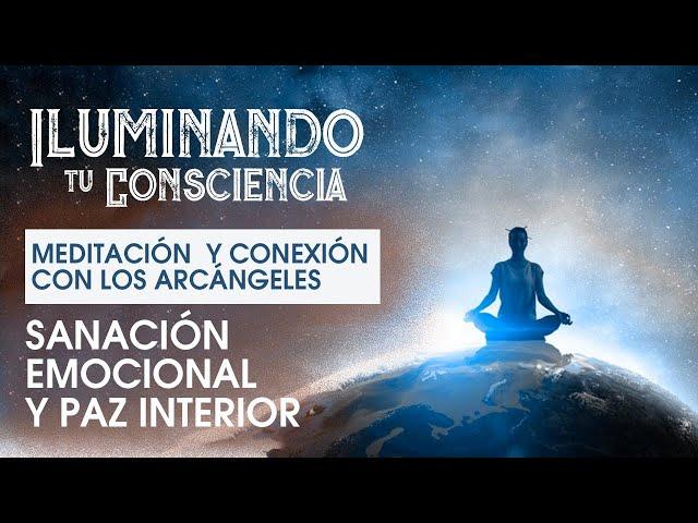Meditación Con Los Arcángeles: Sanación Emocional y Paz Interior