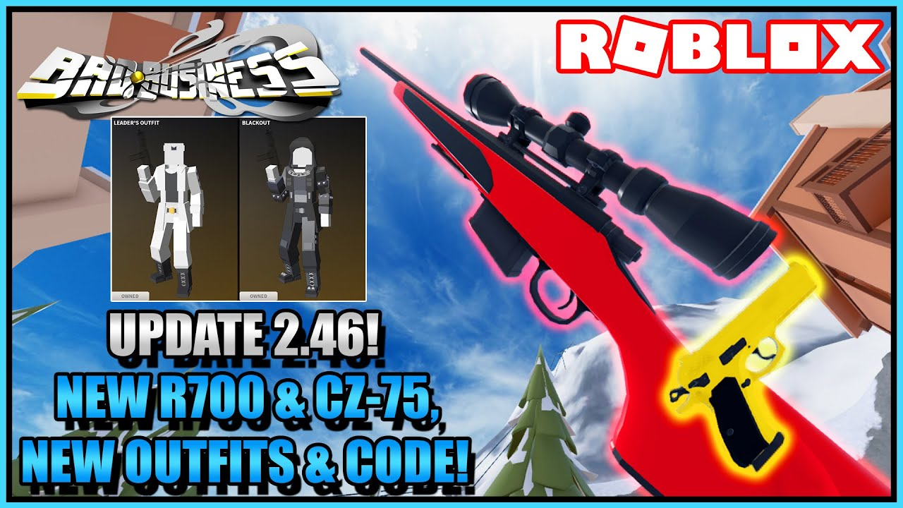 Download UPDATE 2.46 in ROBLOX Bad Business!   R700 & CZ-75, New Outfits, & New Code!