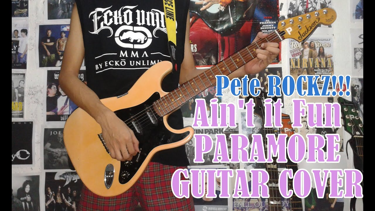 Aint It Fun Paramoreguitar Coverwith Chords And Tab Youtube