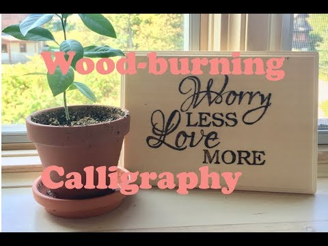 Wood-burning Calligraphy DIY