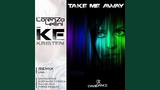 Take Me Away (DJ Lincoln Remix)