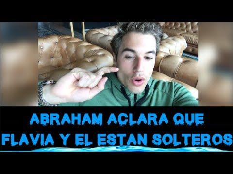 ABRAHAM ACLARA QUE TANTO ÉL COMO FLAVIA ESTAN SOLTEROS