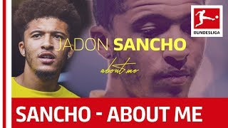Jadon Sancho - About Me