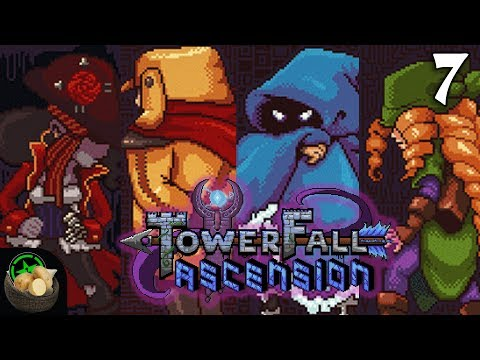 Couch Potatoes Week - Towerfall Ascension (#7) | Let's Play
