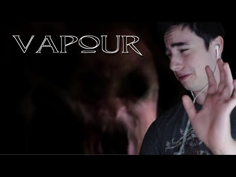 Vapour - WORST JUMP SCARE YET! - (+Free Download link)