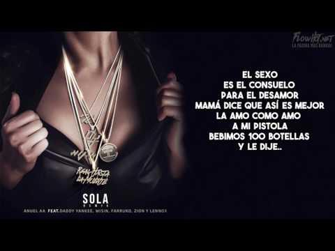 Sola Remix Letra   Anuel AA Ft  Daddy Yankee Wisin Farruko Zion Y Lennox