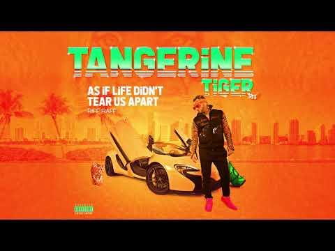 RiFF RAFF - AS iF LiFE DiDN'T TEAR US APART (Official Audio) Mp3