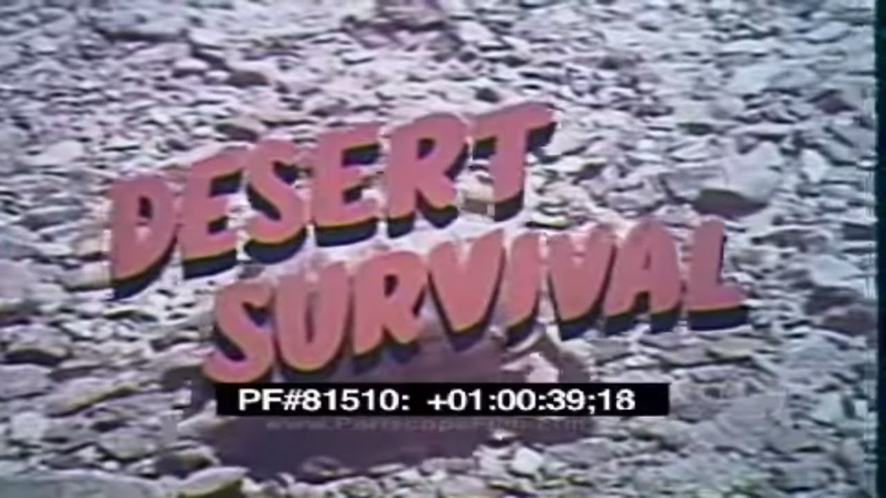 US Air Force - Training Film - Mountain and Desert Survival - Desert Survival