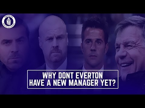 Why Don't Everton Have A New Manager Yet ?