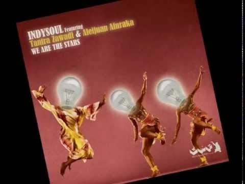 "IndySoul ft. A. Afuraka, D. Byrd & T. Zawadi ""We Are The Stars"" (Gene King's Intergalactic Dub)"