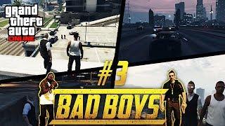 """""""Bad Boys"""" #3 - GTA V Online [Rohn & Johnny]"""