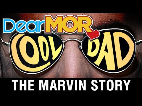 """Dear MOR: """"Cool Dad"""" The Marvin Story 06-27-17"""