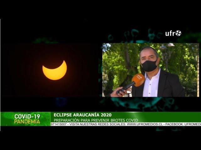 Eclipse Solar 2020: Preocupación por cuarentena en Temuco | ESPECIAL COVID-19