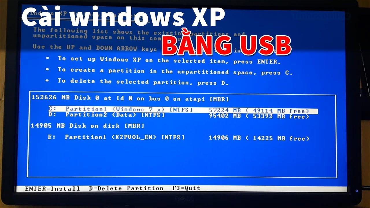 Cài Windows XP bằng USB mới nhất 2018