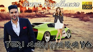 Teri Aakhya Ka Yo Kajal GURU Randhawa (full Song )ll Ak Studio
