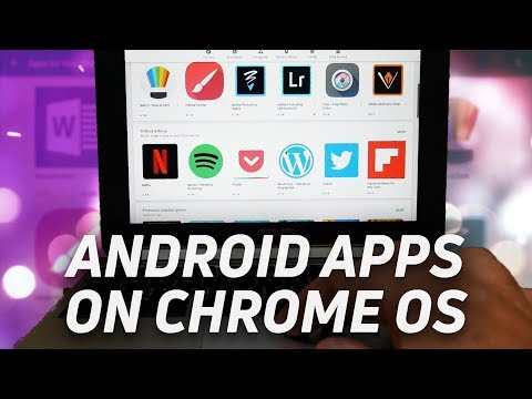 Running Android Apps On Chrome OS