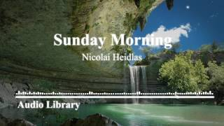 No Copyright music for Youtube  Sunday Morning   Audio Library
