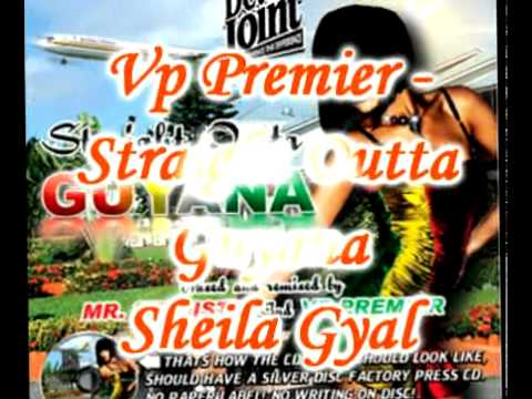 Vp Premier - Sheila Gyal - Straight Outta Guyana