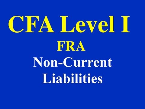 2015- CFA Level 1- FRA- Non Current Liabilities- Part I (of 6)