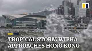 Tropical Storm Wipha approaches Hong Kong